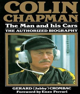 £34 • Buy Colin Chapman-the Man And His Cars