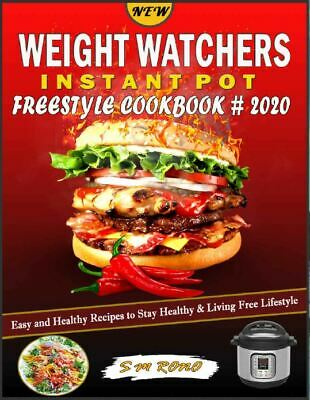 $1.99 • Buy NEW WEIGHT WATCHERS  Instant Pot Freestyle Cookbook #2020  Easy And Hea  (P.D.F)