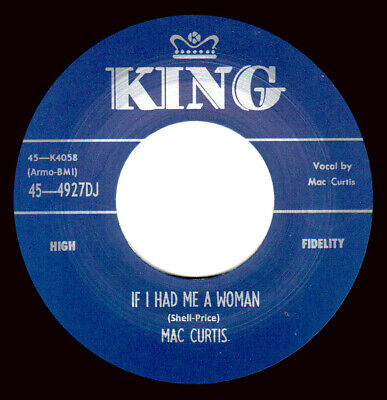 Rockabilly Repro: Mac Curtis -if I Had Me A Woman/say So  King • 7.97£