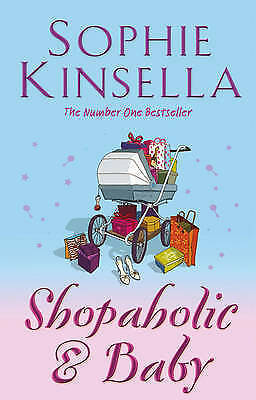 Shopaholic And Baby: (Shopaholic Book 5) By Sophie Kinsella (Paperback, 2007) • 3£