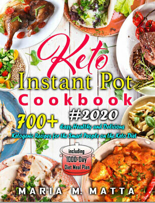 $1.99 • Buy 700+ Keto Instant Pot Cookbook #2020 – Easy, Healthy And Delicious (((P.D.F)))