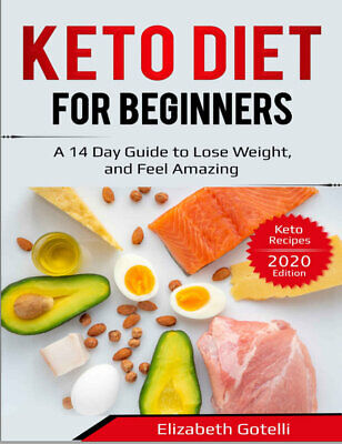 $1.99 • Buy Keto Diet For Beginners  A 14 Day Guide To Lose Weight, And Feel (((P.D.F)))