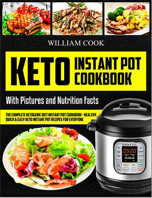 $1.99 • Buy Keto Instant Pot Cookbook – The Complete Ketogenic Diet Instant Pot (((P.D.F)))