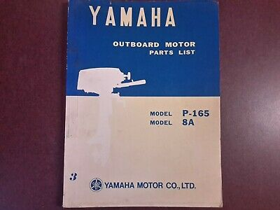 AU59 • Buy Genuine YAMAHA Parts Manual For P-165 & 8A Outboard Motors, Published In 1972.