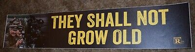 $30 • Buy They Shall Not Grow Old Memorial Movie Theater Mylar Poster Large Banner 5X25