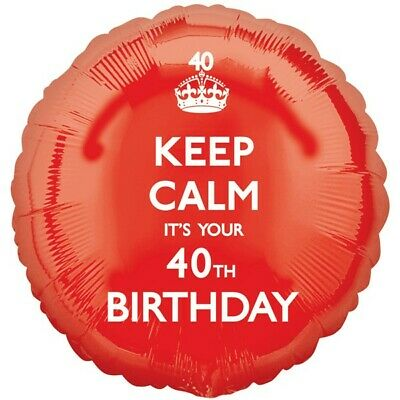 Keep Calm It's Your 40th  Birthday Red Foil Balloon 17  By Anagram  • 3.29£