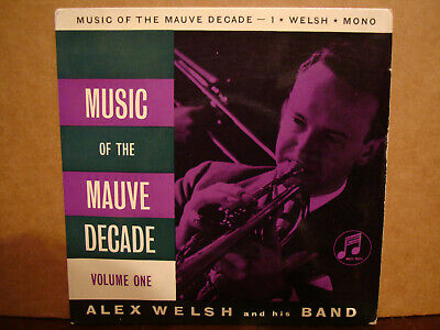 Alex Welsh,  Music Of The Mauve Decade,  Columbia Records 1960  Ex+ • 3.99£