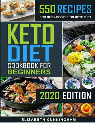 $1.99 • Buy Keto Diet Cookbook For Beginners – 550 Recipes For Busy People On (((P.D.F)))