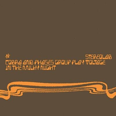 Stereolab - Cobra & Phases Group Play Voltage In The Milky Night (Expanded) 2CD • 5.90£