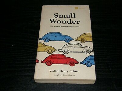$ CDN12.75 • Buy Small Wonder The Amazing Story Of The Volkswagen VW Bug History Walter Nelson