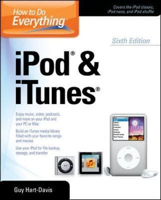 AU6.11 • Buy How To Do Everything IPod And ITunes 6/E By Hart-Davis, Guy , Paperback