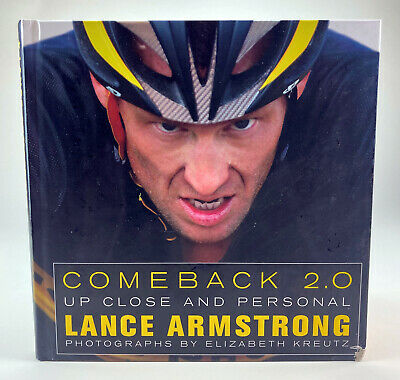 Comeback 2.0 : Up Close And Personal By LANCE ARMSTRONG. DOUBLE SIGNED! • 43.42£
