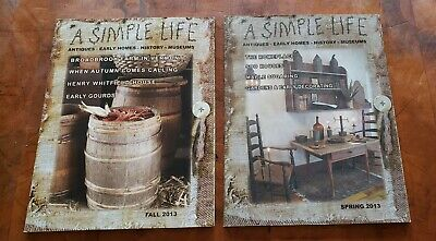 $8.30 • Buy  A Simple Life Magazines Two Issues Spring And Fall 2013 Antiques And More