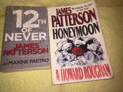 AU14 • Buy James Patterson Books X 2 - 12th Of Never & Honeymoon