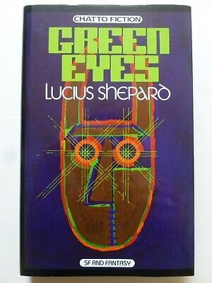 £30 • Buy Lucius  Shepard – GREEN EYES (1986) – First Hardcover Edition
