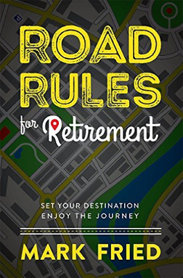 £14.22 • Buy Fried Mark-Road Rules For Retirement (US IMPORT) BOOK NEW