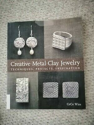 Creative Metal Clay Jewellery By Cece Wire - Silver Clay Jewellery Making Book • 6£