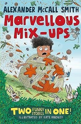AU8.40 • Buy Alexander McCall Smith: Marvellous Mix-Ups Two Funny Stories