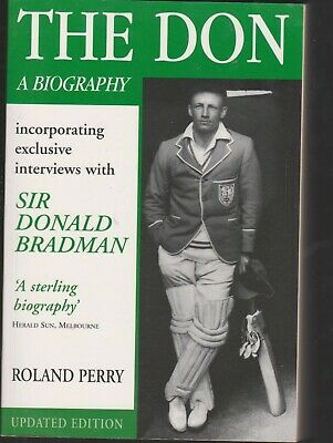 AU15 • Buy The Don - A Biography - Roland Perry -  1998 - Bill's Books For Sale