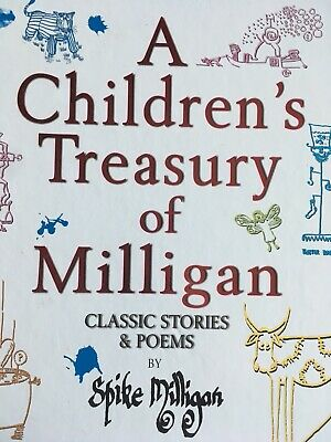 A Children's Treasury Of Milligan: Classic Stories And Poems Spike Milligan 1999 • 3£