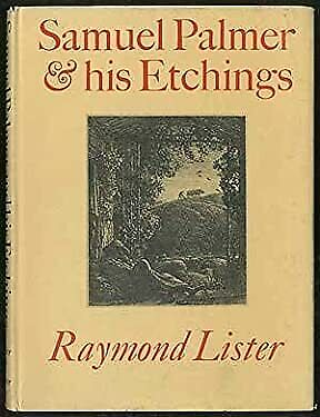 Samuel Palmer And His Etchings Hardcover Raymond Lister • 19.66£