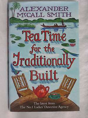£8.25 • Buy Tea Time For The Traditionally Built (No. 1 Ladies' Detective Agency), McCall Sm