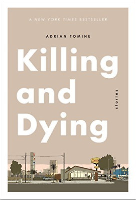 Tomine Adrian-Killing And Dying (US IMPORT) BOOK NEW • 14.82£