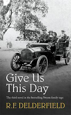 Give Us This Day Paperback R. F. Delderfield • 4.70£