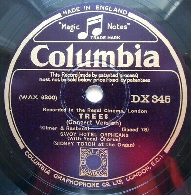 £15 • Buy Trees 12  78rpm Columbia DX345 Savoy Hotel Orpheans, Sydney Torch At Organ