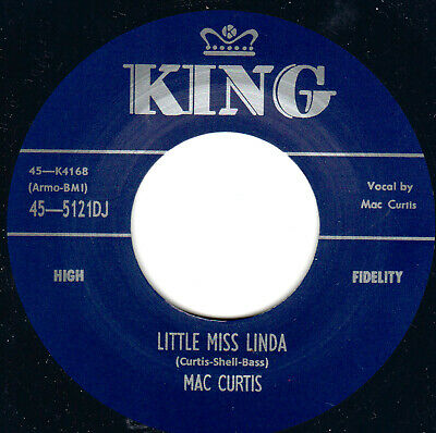ROCKABILLY REPRO: MAC CURTIS -Little Miss Linda/That Ain't Nothin KING • 7.97£