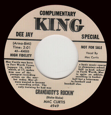 ROCKABILLY REPRO: MAC CURTIS -Grandaddy's Rockin'/Half Hearted Love KING • 7.97£
