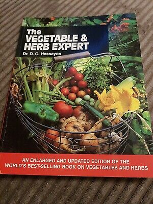 The Vegetable And Herb Expert: The World's Best-selling Book On Vegetables & He… • 6.99£