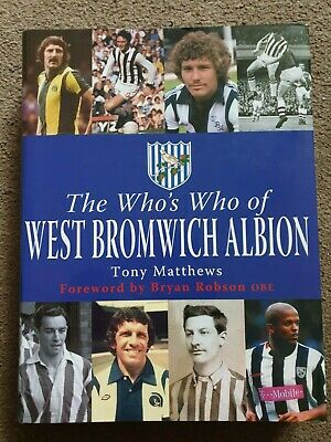 The Who's Who Of West Bromwich Albion, 2005 1st Ed Multi Signed  • 65£