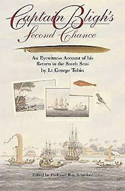 Captain Bligh's Second Chance : An Eyewitness Account Of His Return To The South • 8.79£