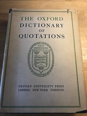 The Oxford Dictionary Of Quotations 1943 Third Impression Vintage HB Book DJ • 4.99£