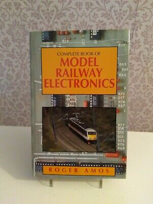 Complete Book Of Model Railway Electronics, Amos, Roger, Used; Good Book • 4.99£