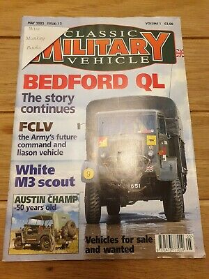 Classic Military Vehicle Magazine: May 2002: Issue 12: Bedford QL • 4.80£