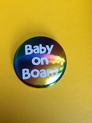 Baby On Board Pregnancy Badge. Pregnant Baby Button Pin 58mm Rainbow Foiled • 2£