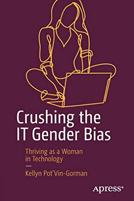 AU33.22 • Buy Pot Vin-Gorman Kellyn-Crushing The It Gender Bias (US IMPORT) BOOK NEW