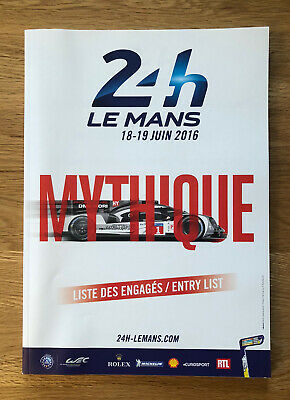 Le Mans 24 Hours 2016 Official Entry List, Results And Poster • 7£