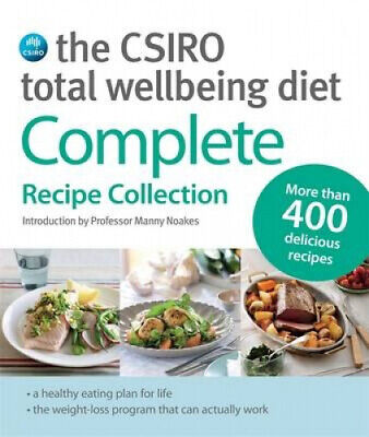 AU43.37 • Buy The CSIRO Total Wellbeing Diet: Complete Recipe Collection By Dr Manny Noakes