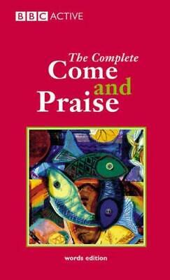 Complete Come And Praise : Words Edition Paperback Geoffrey Marshall-Taylor • 3.37£