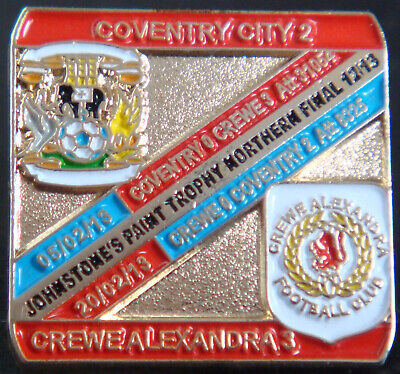 £10 • Buy COVENTRY CITY FC V CREWE ALEXANDRA 2013 JOHNSTONES PAINT TROPHY NORTHERN FINAL