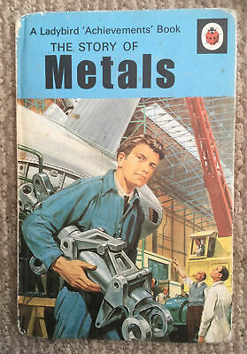 Vintage Ladybird The Story Of Metals 'Achievements'Book Series 601 1st Edition. • 6.50£