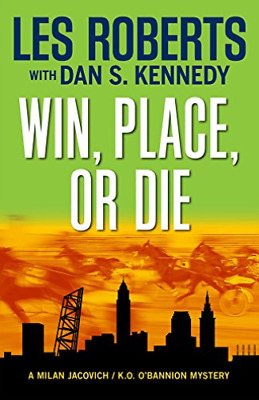 `Roberts, Les/ Kennedy, Dan...-`Win, Place, Or Die` (US IMPORT) BOOK NEW • 13.45£