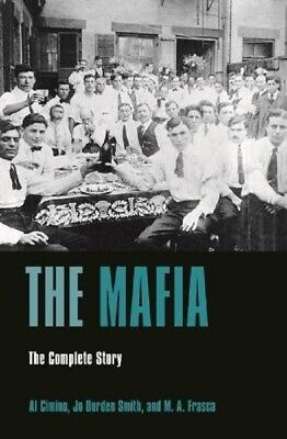 The History Of The Mafia Mob The Complete Story By Al Cimino Book Paperback • 9.83£