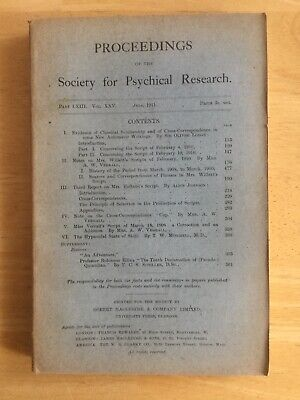 Society Psychical Research Vol. XXV Pt. LXIII 1911 Automatic Writing Lodge • 24.50£