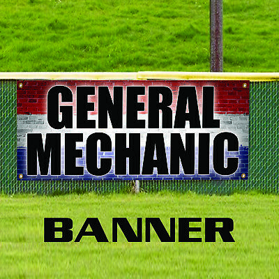 $109.99 • Buy General Mechanic Auto Repair Unique Novelty Indoor Outdoor Vinyl Banner Sign