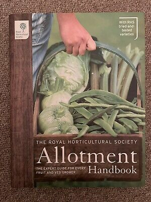 £8.50 • Buy The RHS Allotment Handbook: The Expert Guide For Every Fruit And Veg... Hardback