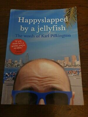 £3.30 • Buy Happyslapped By A Jellyfish: The Words Of Karl Pilkington By Karl Pilkington (P…